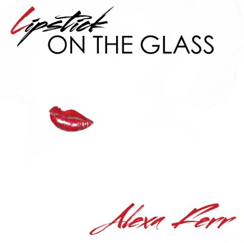 Lipstick On The Glass EP